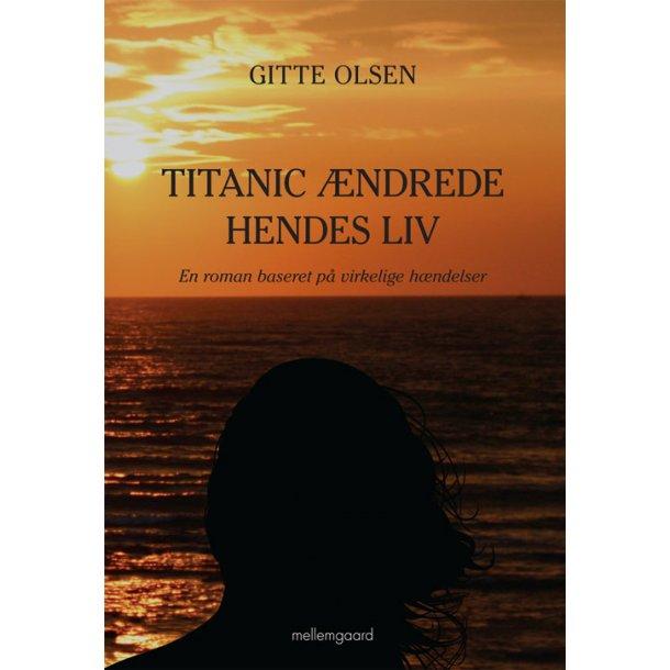 TITANIC ÆNDREDE HENDES LIV (e-bog - format epub)