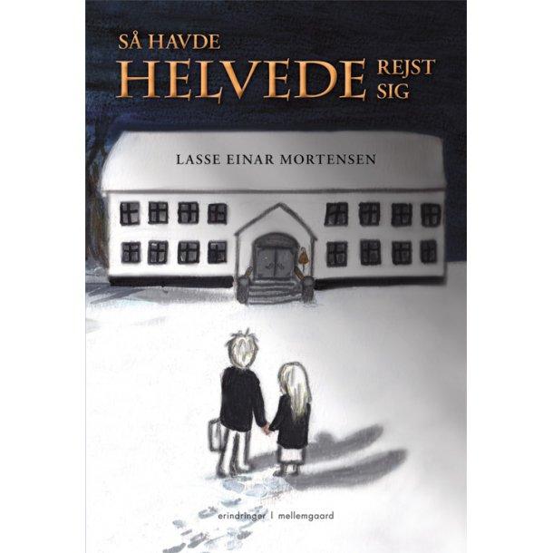 SÅ HAVDE HELVEDE REJST SIG E-bog