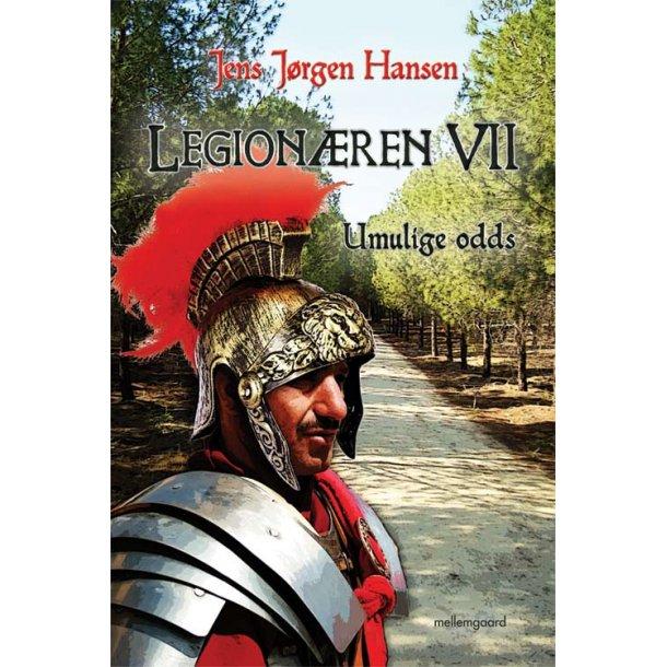 LEGIONÆREN VII - UMULIGE ODDS