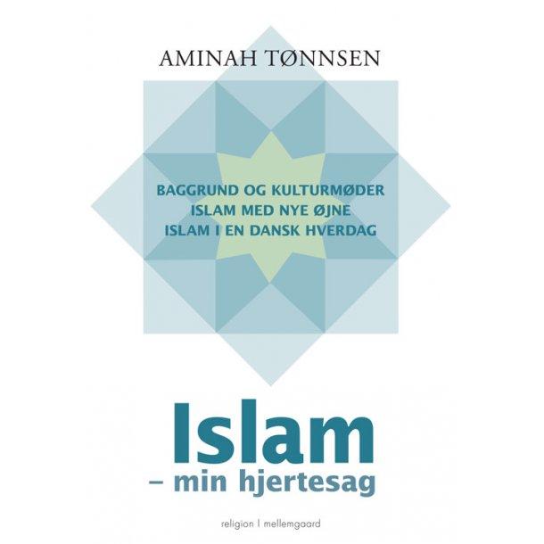 ISLAM - MIN HJERTESAG E-bog