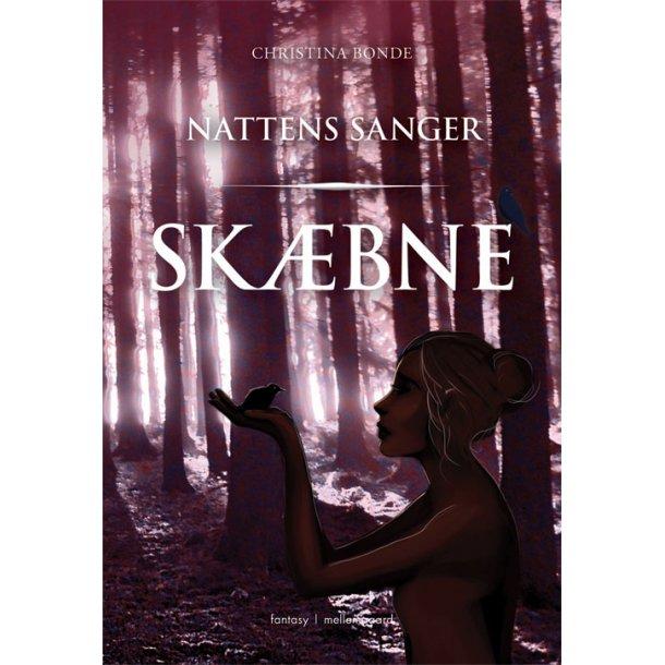 SKÆBNE - NATTENS SANGER