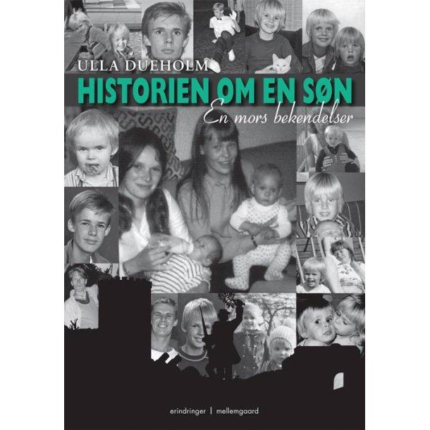 HISTORIEN OM EN SØN - EN MORS BEKENDELSER - E-bog