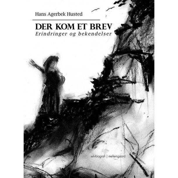 DER KOM ET BREV - Erindringer & bekendelser P-bog