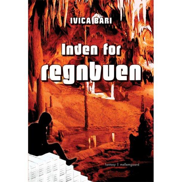 INDEN FOR REGNBUEN - E-bog