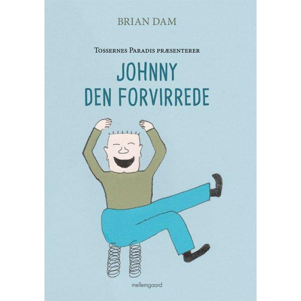 JOHNNY DEN FORVIRREDE E-bog