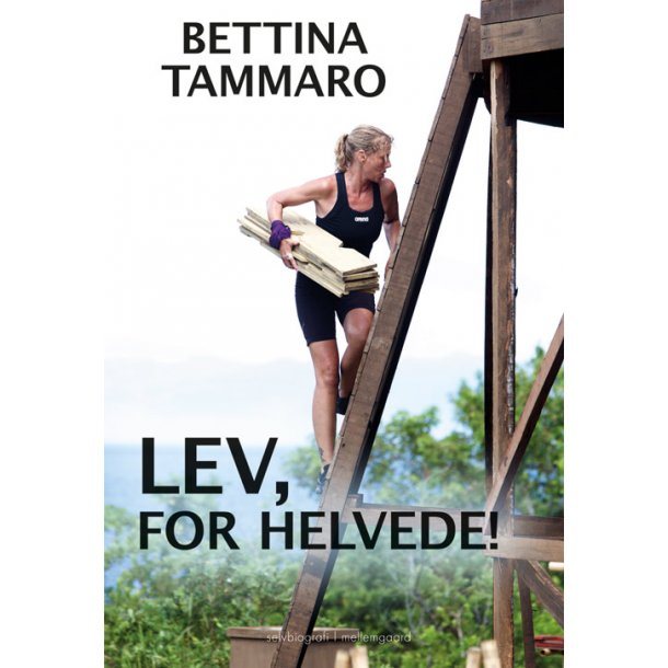 LEV, FOR HELVEDE!