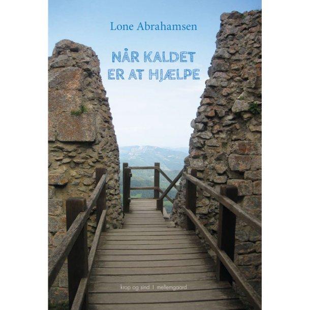 NÅR KALDET ER AT HJÆLPE E-bog