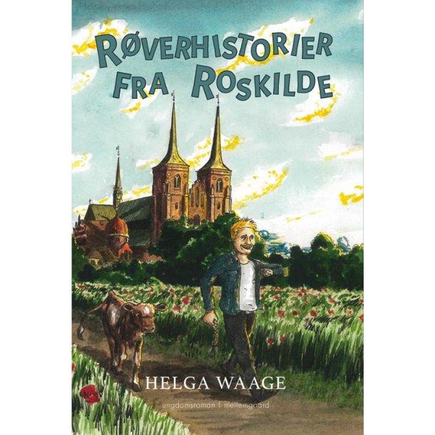 RØVERHISTORIER FRA ROSKILDE