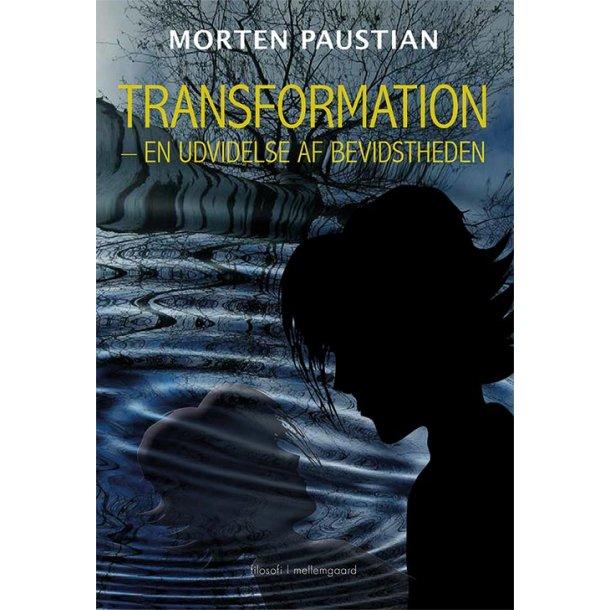 TRANSFORMATION  - En udvidelse af bevidstheden P-bog
