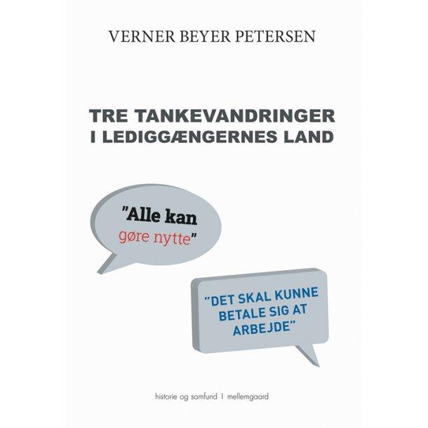 TRE TANKEVANDRINGER I LEDIGGÆNGERNES LAND E-bog