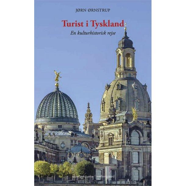 TURIST I TYSKLAND - En kulturhistorisk rejse P-bog