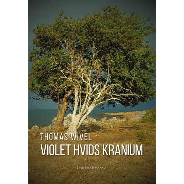 VIOLET HVIDS KRANIUM