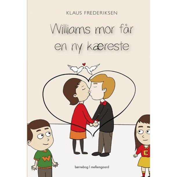 WILLIAMS MOR FÅR EN NY KÆRESTE