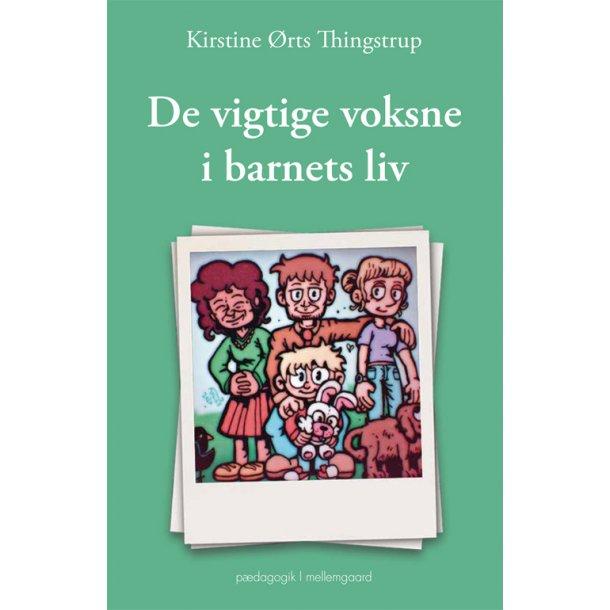DE VIGTIGE VOKSNE I BARNETS LIV