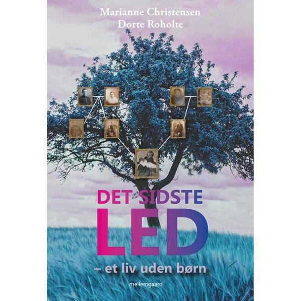 DET SIDSTE LED - Et liv uden børn P-bog