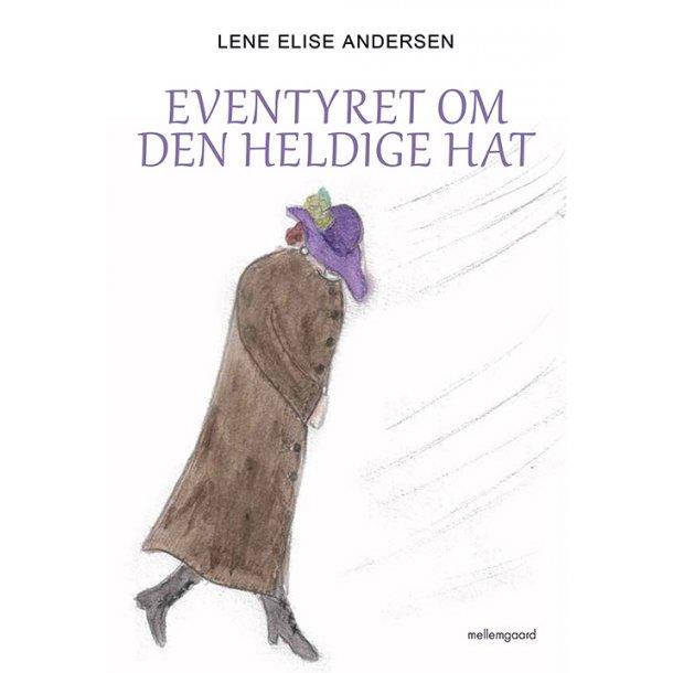 EVENTYRET OM DEN HELDIGE HAT