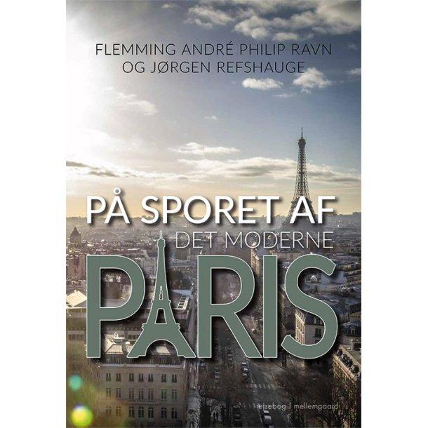 PÅ SPORET AF DET MODERNE PARIS E-bog