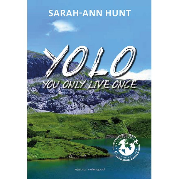 YOLO - #You Only Live Once E-bog